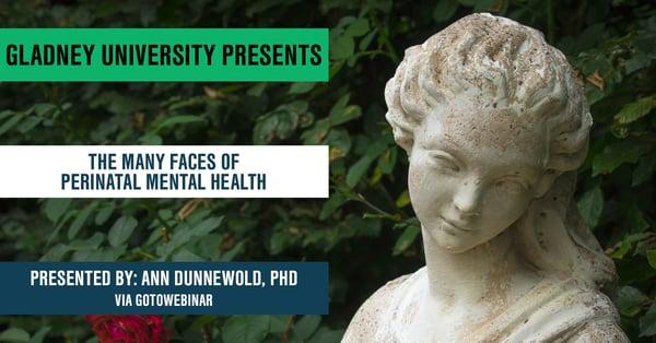 Gladney University - The Many Faces of Perinatal Mental Health