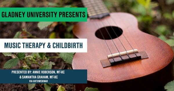 Gladney University - Music Therapy & Childbirth